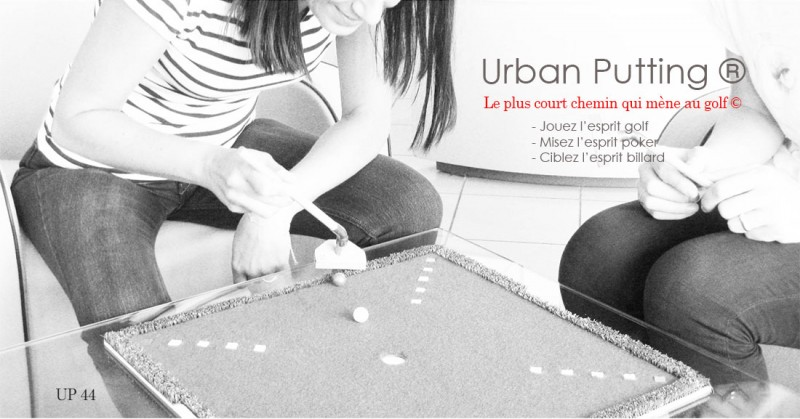 Modèle UP 44 Urban Putting